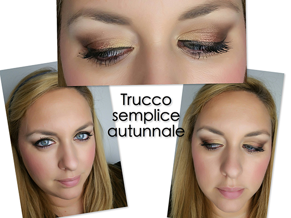 ::Tutorial:: make-up facile autunnale + sorpresa per voi!