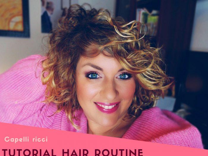 Hair La Mia Hair Routine Con Tutorial Per I Capelli Ricci